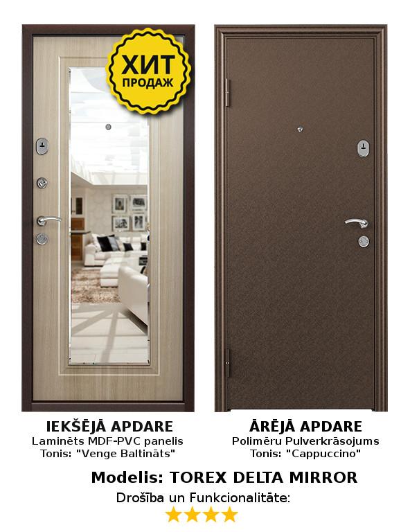 Metāla Durvis (ārdurvis) Torex Delta Mirror ar spoguli, L, 860*2050  Komplektācija Krāsa iekšpusē: Balta Venge, MDF panelis ar spoguli. Krāsa ārpusē: Cappuccino Brūns Pulverkrāsojums. Slēdzenes: 1gab. Blockido-Kale cilindriska, 4. pretuzlaušanas klase; 1gab. Police-S suvalda 2.klase. Furnitūras krāsa - Hroms/Misiņš. Pretizcelšanas rīģeļi, dubultās blīvgumijas, metāla ekscentriķis, actiņa.  Izmērs 860*2050 mm Vēršanās Virziens Labais
